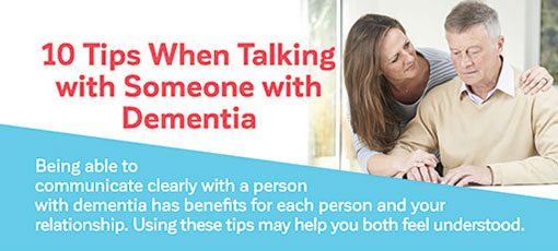 10 Tips When Talking with Someone with Dementia