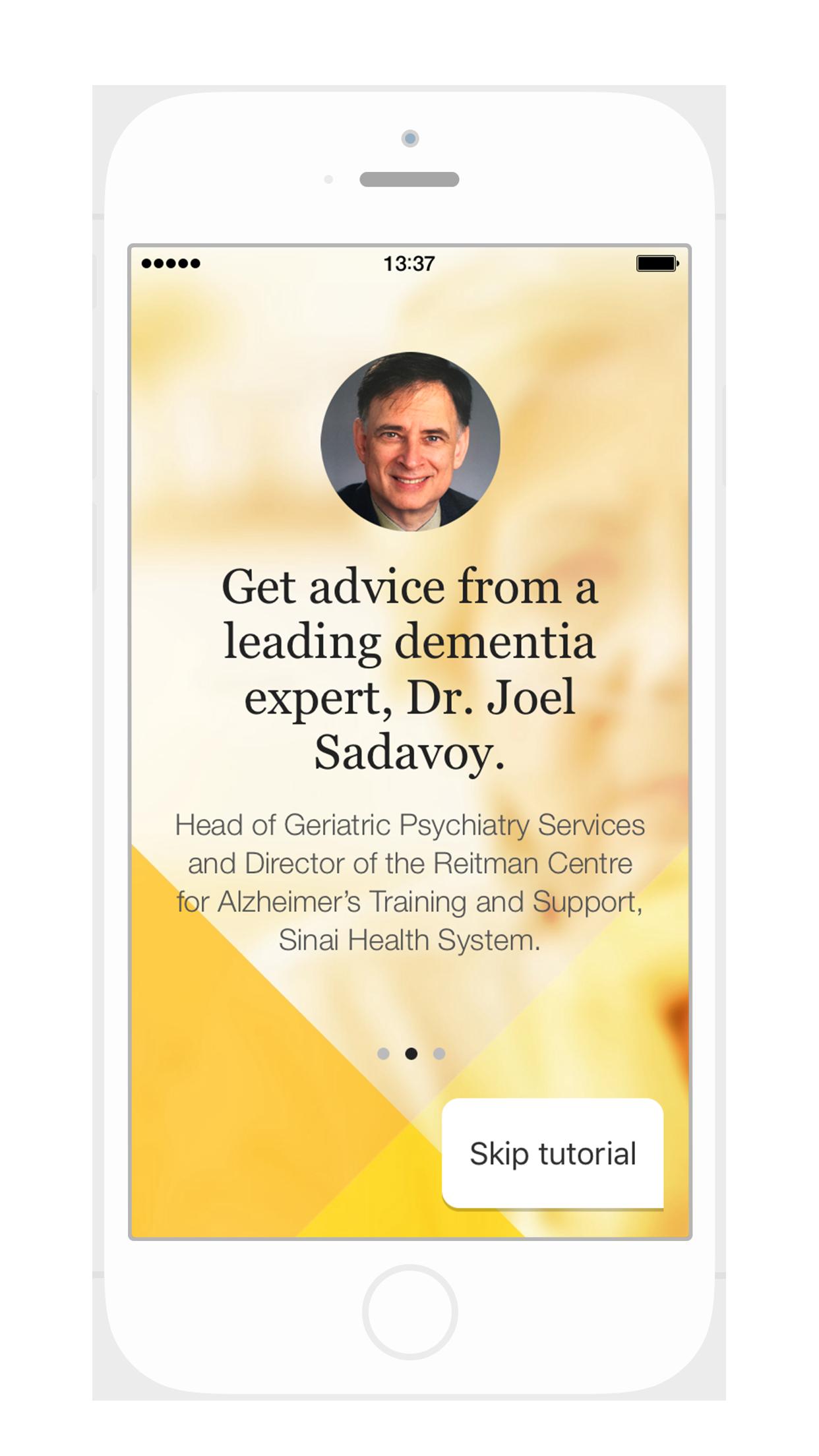 Dementia Advisor app screenshot, Get advice from a leading dementia expert, Dr. Joel Sadavoy