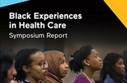 Black Experiences in Health Care (2017)