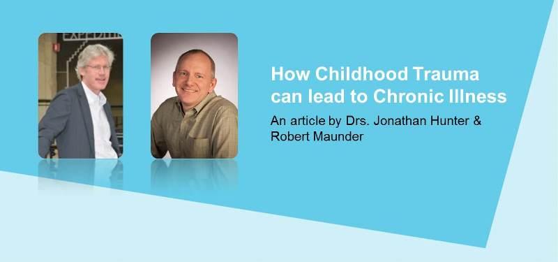 How Childhood Trauma Can Lead to Chronic Illness