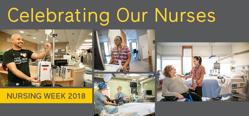 Celebrating Our Nurses, Nursing Week 2018