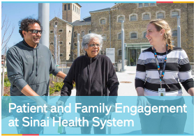 Patient and Family Engagement at Sinai Health System