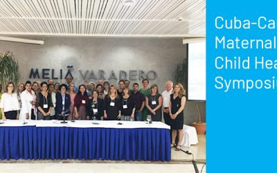 Cuba-Canada symposium fosters new partnerships to promote maternal-child health