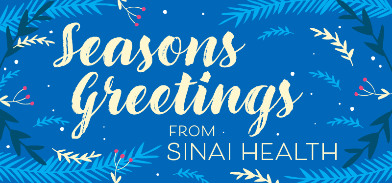 Video: Season's Greetings from Sinai Health
