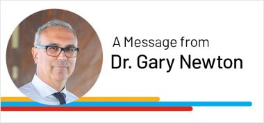 A message from Dr. Gary Newton