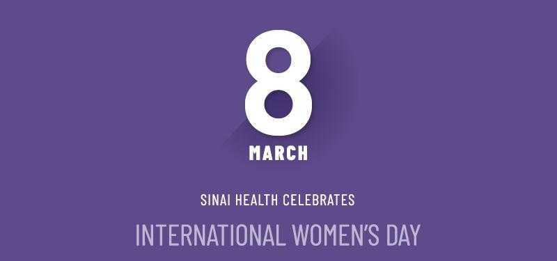 Sinai Health celebrates International Women's Day 2020